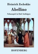 Abellino: Schauspiel in 5 Aufzügen