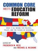 Common Core Meets Education Reform