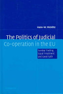 The Politics of Judicial Co-operation in the EU