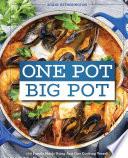 One Pot Big Pot Family Meals Book