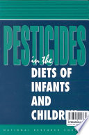 Pesticides in the Diets of Infants and Children