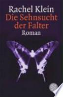 Die Sehnsucht der Falter  : Roman