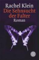 Die Sehnsucht der Falter: Roman
