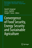 Convergence of Food Security, Energy Security and Sustainable Agriculture