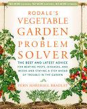 Rodale s Vegetable Garden Problem Solver