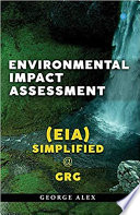 Environmental Impact Assessment  EIA  Simplified   GrG