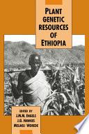 Plant Genetic Resources Of Ethiopia Book PDF