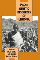Plant Genetic Resources of Ethiopia