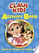Claus Kids Activity Book