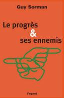Le Progrès et ses ennemis [Pdf/ePub] eBook