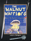 The Walnut Warriors® (Quest for the Lost Gold )