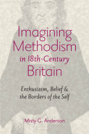Imagining Methodism in Eighteenth Century Britain