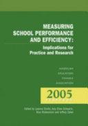 Measuring School Performance and Efficiency