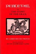 Perceval, Or, The Story of the Grail Pdf/ePub eBook