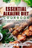 Essential Alkaline Diet Cookbook Book