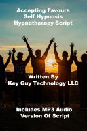 Pdf Accepting Favours Self Hypnosis Hypnotherapy Script Telecharger