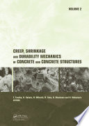 Creep  Shrinkage and Durability Mechanics of Concrete and Concrete Structures  Two Volume Set