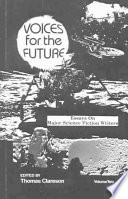 voices for the future essays on major science fiction writers  voices for the future essays on major science fiction writers volume   thomas d clareson limited preview