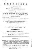 Exercises to the Rules and Construction of French Speech ...
