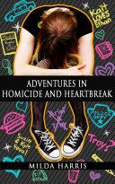 Adventures in Homicide and Heartbreak ebook