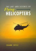 The Art and Science of Flying Helicopters