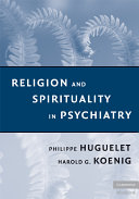 Religion and Spirituality in Psychiatry