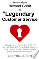 Beyond Good  Beyond Great  To  Legendary  Customer Service