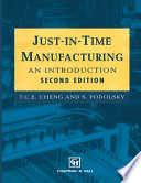 Just-in-Time Manufacturing  : An introduction