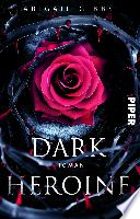 Dark Heroine  , Band 1