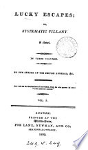 Lucky escapes; or, Systematic villany, by the author of The British admiral