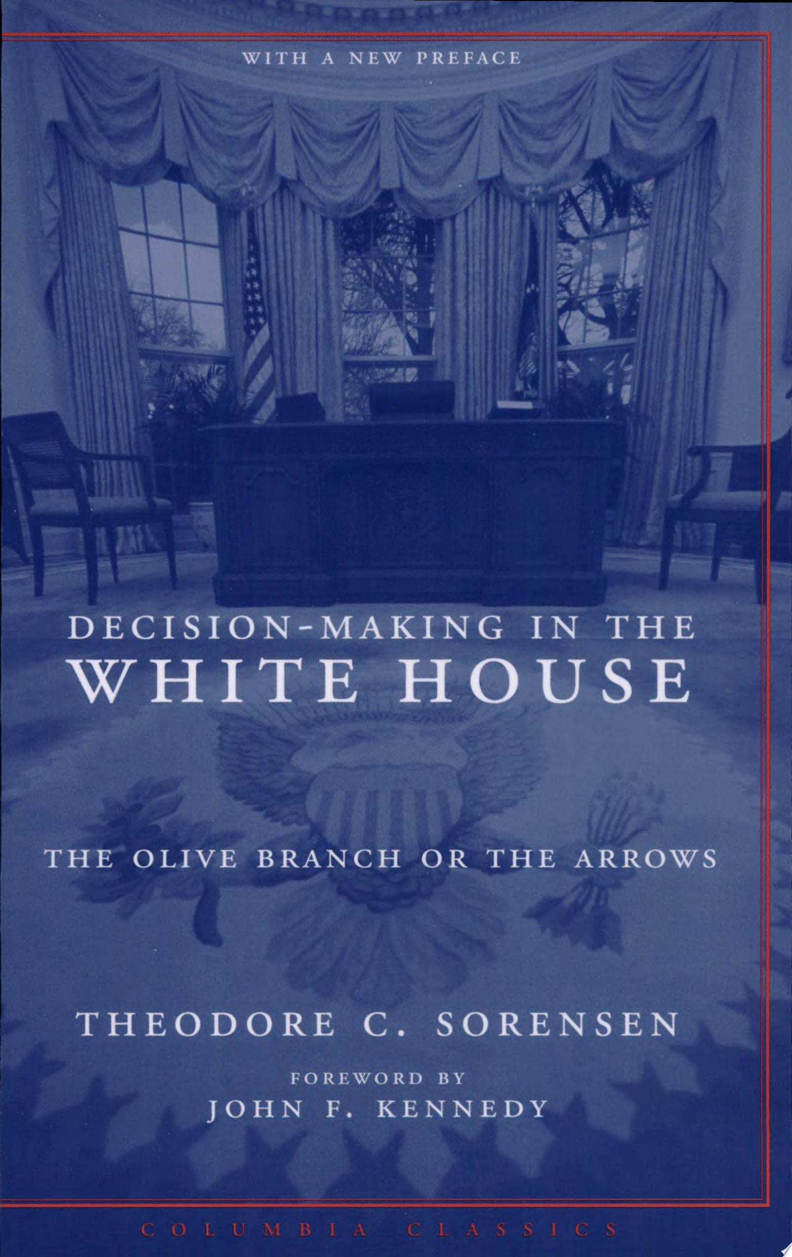 Decision making in the White House