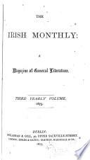 The Irish Monthly Magazine of Politics and Literature. ...