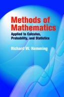 Methods of Mathematics Applied to Calculus, Probability, and Statistics Book