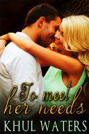 To Meet Her Needs