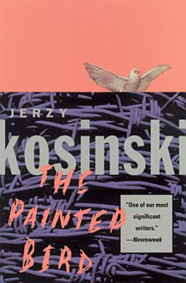 Book cover of 'The Painted Bird' by Jerzy Kosinski