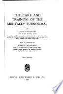 The Care and Training of the Mentally Subnormal