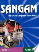 Sangam The Orient Longman Term Book   Class 4 Term 1
