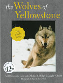 The Wolves of Yellowstone