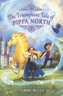 The Triumphant Tale of Pippa North Book