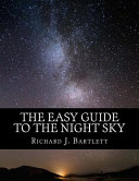 The Easy Guide to the Night Sky Book