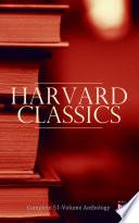 Harvard Classics  Complete 51 Volume Anthology