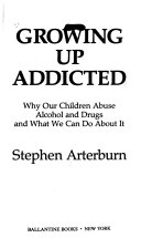 Growing Up Addicted