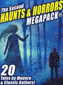 The Second Haunts & Horrors MEGAPACK® [Pdf/ePub] eBook