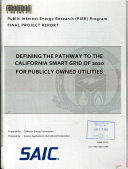 Defining the Pathway to the California Smart Grid of 2020 for Publicly Owned Utilities