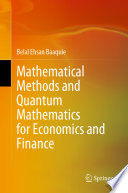 Mathematical Methods and Quantum Mathematics for Economics and Finance Book