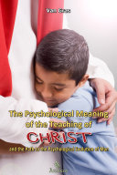 The Psychological Meaning of the Teaching of Christ