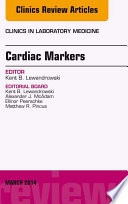 Cardiac Markers  An Issue of Clinics in Laboratory Medicine  E Book Book