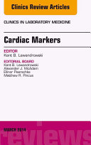 Cardiac Markers  An Issue of Clinics in Laboratory Medicine  E Book