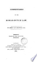 Commentaries On The Roman Dutch Law Book