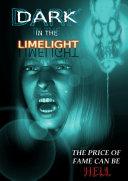 Dark in the Limelight ebook